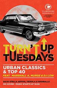 TURN'T UP TUESDAYS @ The Clubhouse