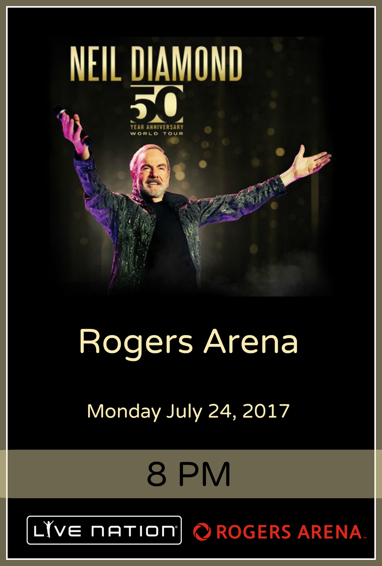 Neil Diamond 50th Anniversary Tour - Rogers Arena