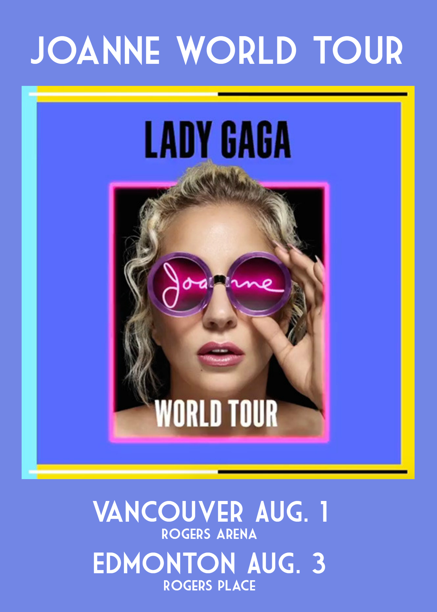 Lady Gaga Joanne World Tour - Rogers Place