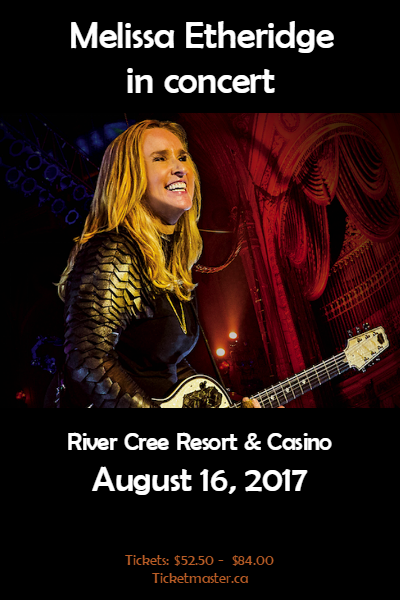 Melissa Etheridge @ River Cree Resort & Casino