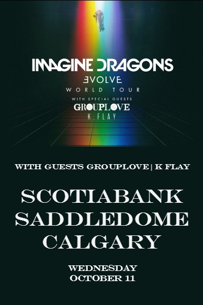 Imagine Dragons: Evolve Tour | Calgary