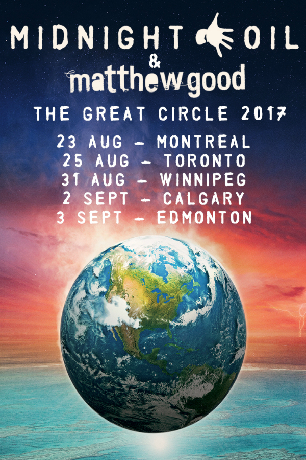 ***CANCELLED*** Midnight Oil and Matthew Good