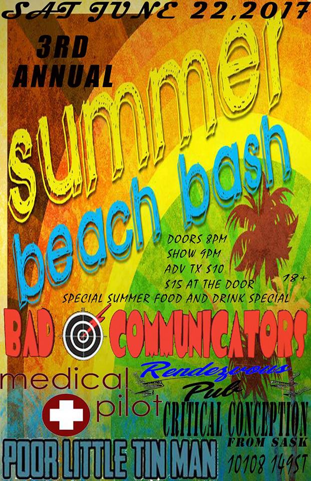 3RD Annual Beach Bash Bad Communicators Medical Pilot And More @ Rendezvous pub