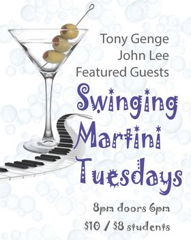 Swinging Martini Tuesdays: Tony Genge, John Lee, featured guests @ Hermann's Jazz Club