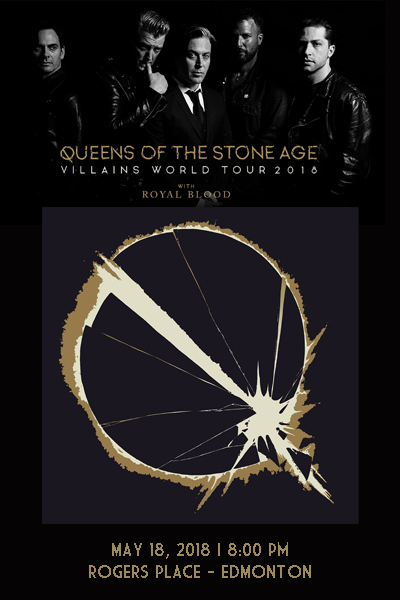 Queens of the Stone Age w/ Royal Blood @ Rogers Place