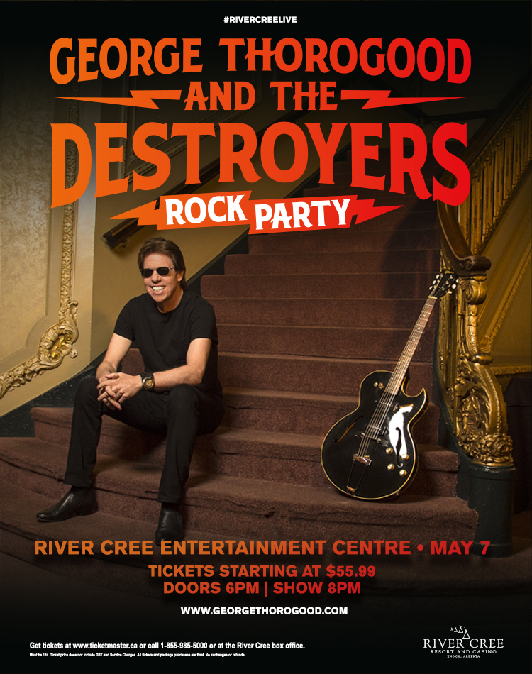 George Thorogood & The Destroyers – Rock Party Tour @ River Cree Resort & Casino