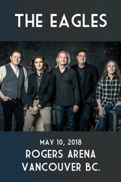 The Eagles - Rogers Arena Vancouver