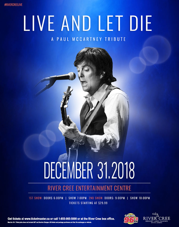 Live And Let Die (Paul McCartney Tribute) at River Cree Casino