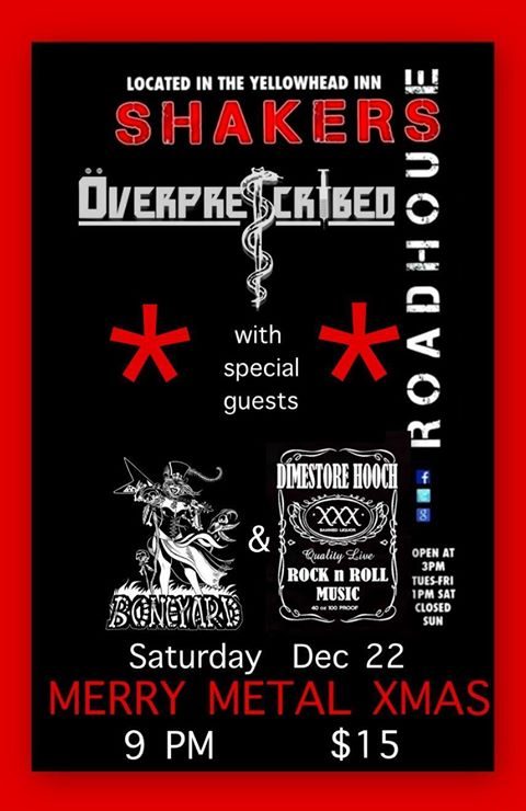 Overprescribed - A Merry Metal Christmas @ Shakers Roadhouse