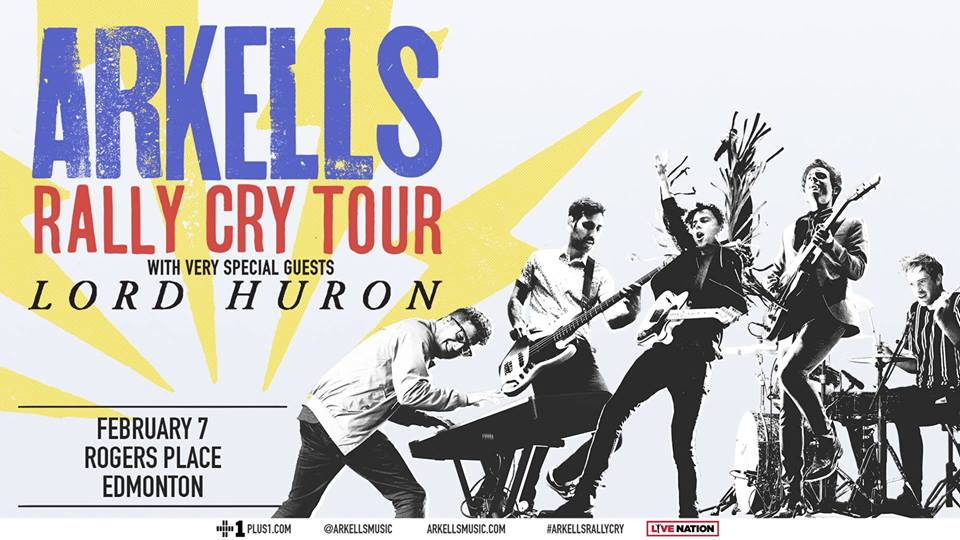 Arkells: The 2019 Rally Cry Tour @ Rogers Place