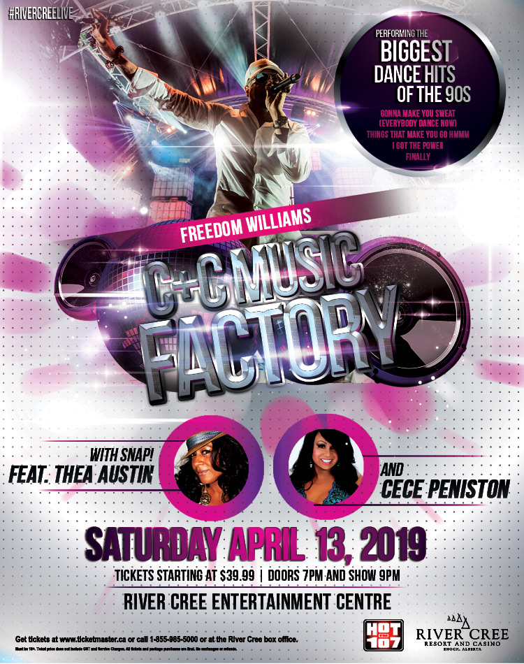C&C Music Factory W/ Freedom Williams and SNAP feat. Thea Austin and CECE Peniston @ River Cree Casino