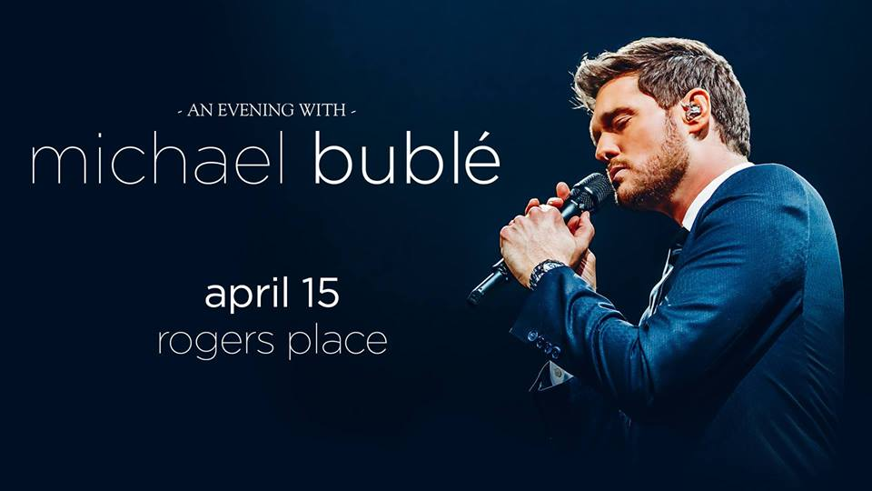 An Evening With Michael Bublé @ Rogers Place