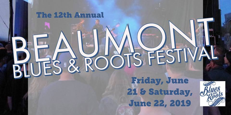 The 2019 Beaumont Blues & Roots Festival