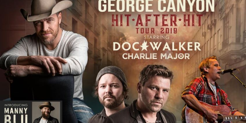 George Canyon- Hit After Hit Tour w/ Doc Walker & Charlie Major I Bo's Bar & Stage