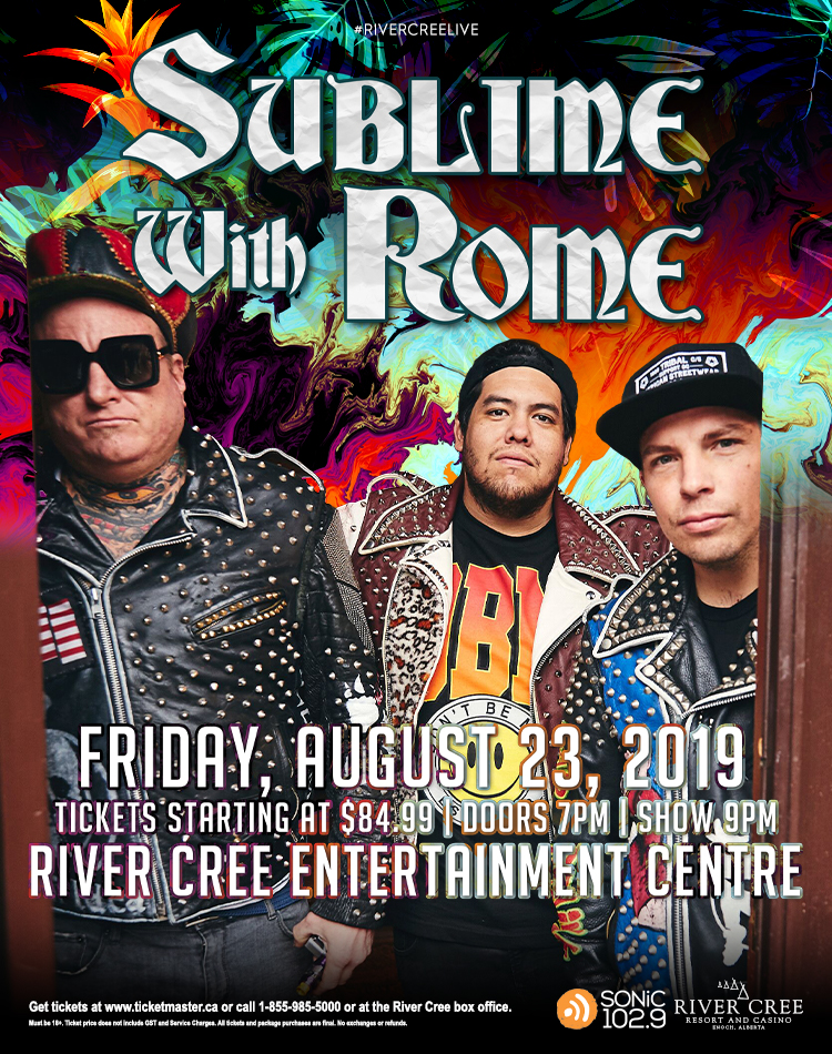 SUBLIME WITH ROME @ River Cree Resort and Casino