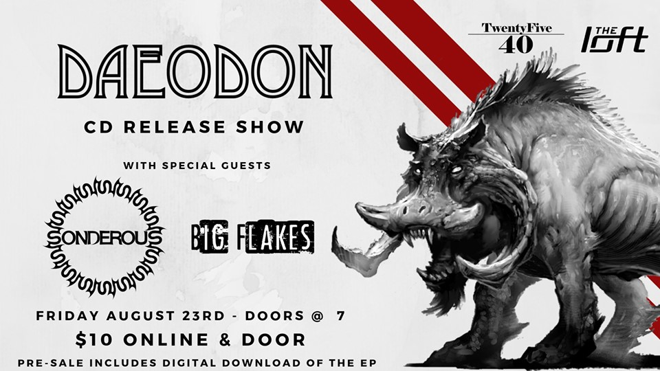 Daeodon CD Release Party @ The Loft