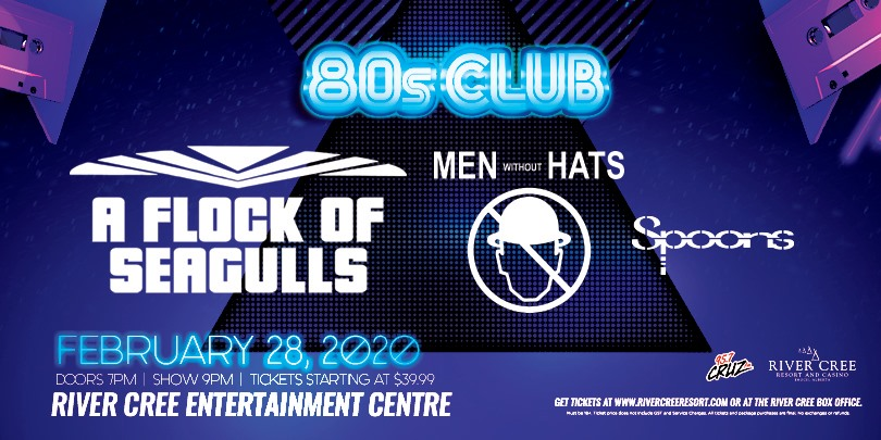 Flock of Seagulls, Men Without Hats, & The Spoons: The 80's Club @ River Cree Resort and Casino