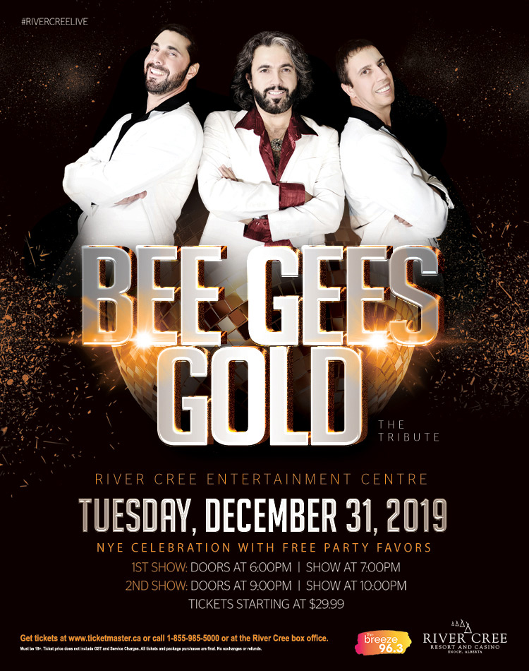 BEE GEES GOLD (Early Show) @ River Cree