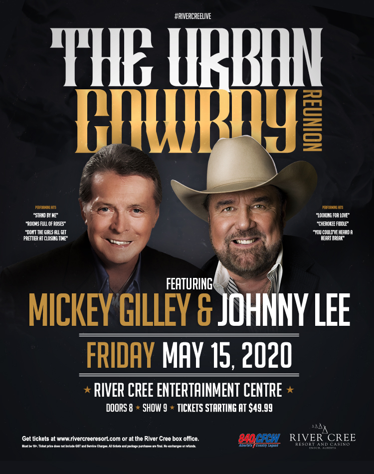 THE URBAN COWBOY REUNION featuring MICKEY GILLEY & JOHNNY LEE @ River Cree