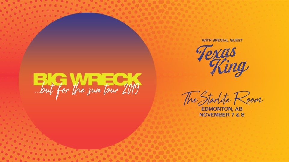 2NIGHTS: Big Wreck - ...but for the sun tour 2019 @ The Starlite Room