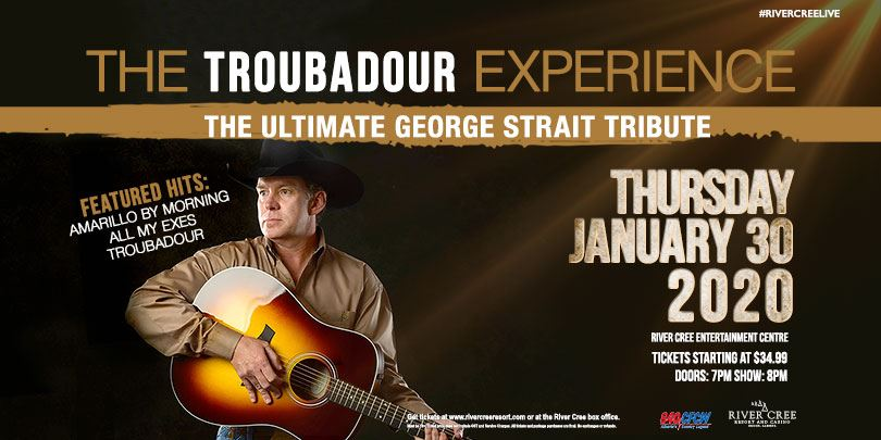 The Troubadour Experience - The Ultimate George Strait Tribute @River Cree