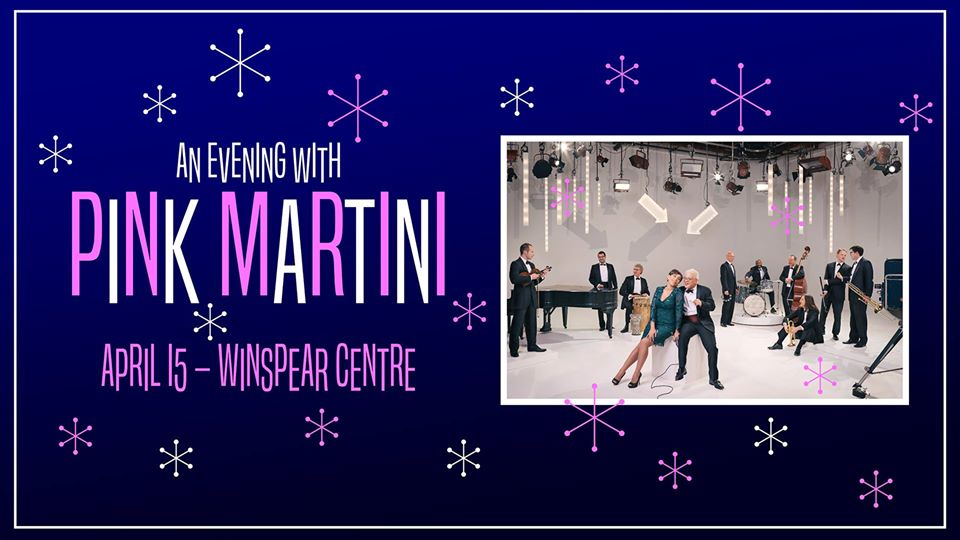 An Evening With Pink Martini @ The Winspear Centre