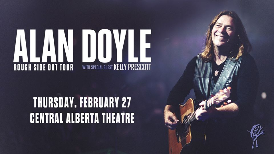 Alan Doyle: Rough Side Out Tour @ The Central Alberta Theatre