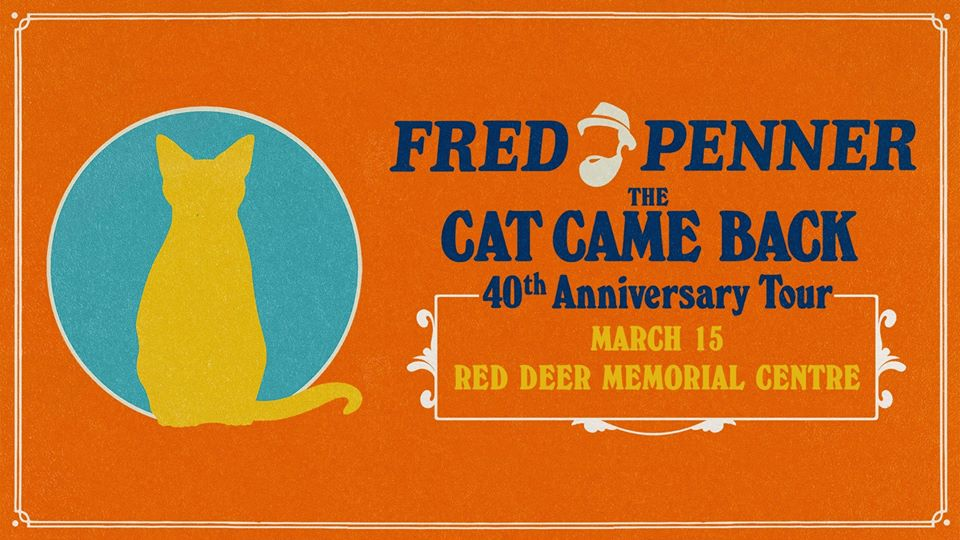 Fred Penner: The Cat Came Back 40th Anniversary Tour @ The Central Alberta Theatre