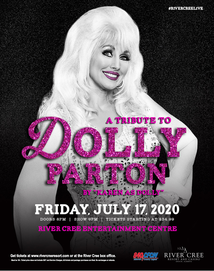 "A Tribute to Dolly Parton by ""Karen as Dolly"" @ River Cree Resort and Casino"