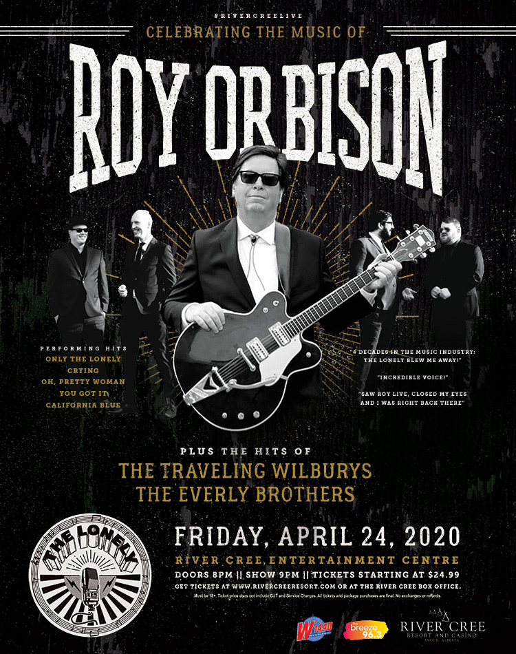 THE LONELY – ROY ORBISON TRIBUTE @ River Cree Resort and Casino